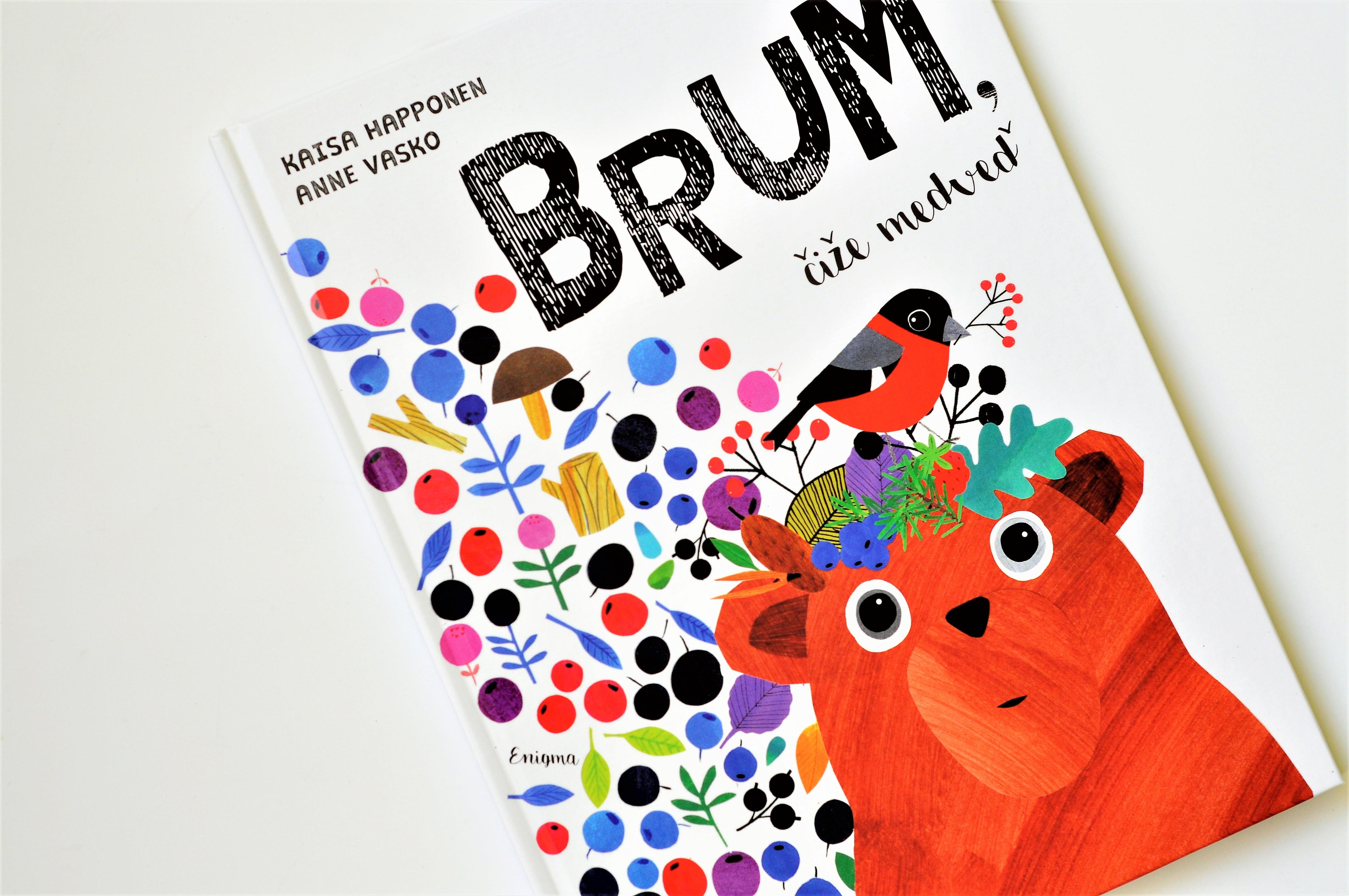 Brum, čiže medveď